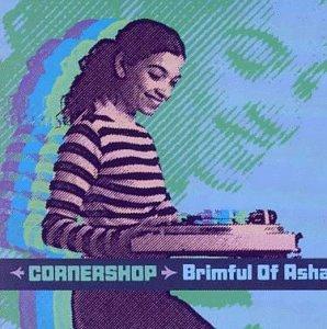 Cornershop - Brimful of Asha (Norman Cook Remix) - Zortam Music