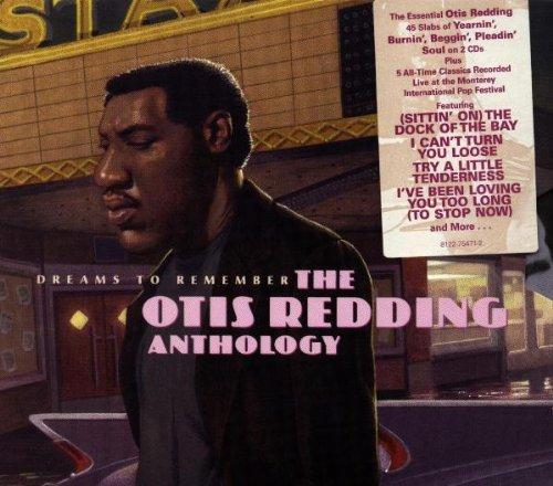 Otis Redding - Dreams To Remember: The Otis Redding Anthology - Zortam Music