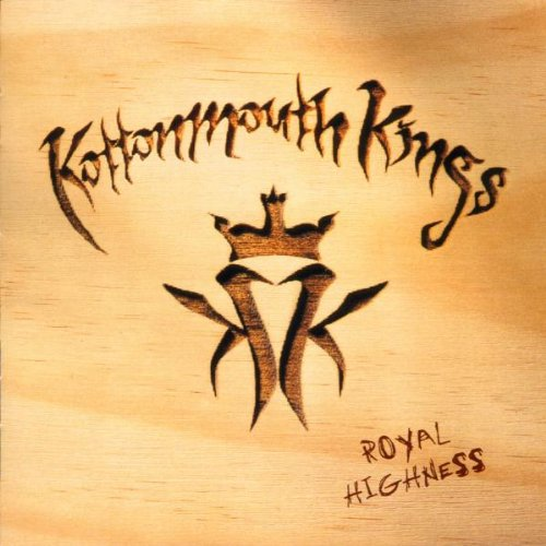 Kottonmouth Kings - Royal Highness - Zortam Music
