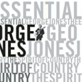 album art to Essential George Jones: The Spirit of Country (disc 1)