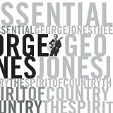 album art to Essential George Jones: The Spirit of Country (disc 1)