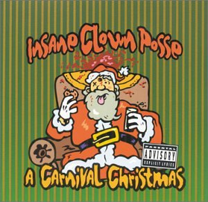 Insane Clown Posse - A Carnival Christmas Ep - Zortam Music