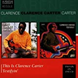 Copertina di Testifyin'/This Is Clarence Carter