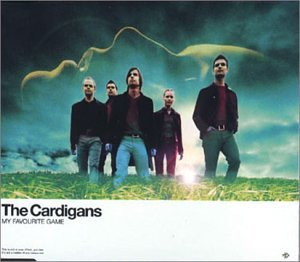 The Cardigans - My Favourite Game - Zortam Music