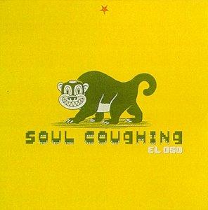 Soul Coughing - El Oso - Zortam Music