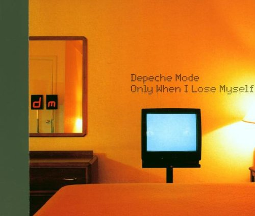 Depeche Mode - Only When I Lose Myself, Pt. 2 - Zortam Music