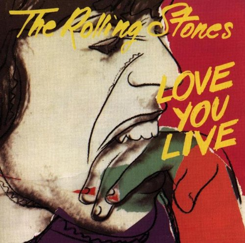 The Rolling Stones - Love You Live - Zortam Music