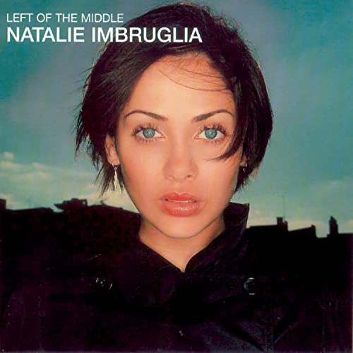Natalie Imbruglia - Left of the Middle/New Artwork - Zortam Music