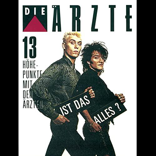 Die Ärzte - 13 Höhepunkte Mit Den Ärzten - Zortam Music