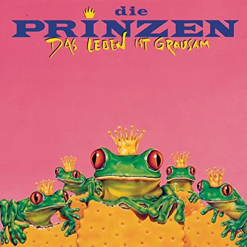 Die Prinzen - Das Leben ist grausam - Zortam Music