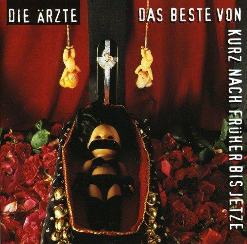 Die Ärzte - Das Beste von kurz nach Früher bis Jetze (CD 2/2) - Zortam Music