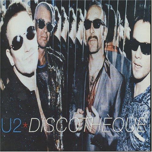 U2 - Discotheque - Zortam Music