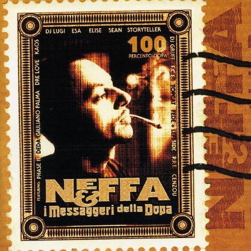 Neffa - I Messaggeri della Dopa - Zortam Music