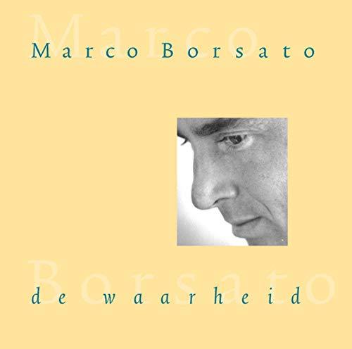 Marco borsato - De Waarheid - Zortam Music
