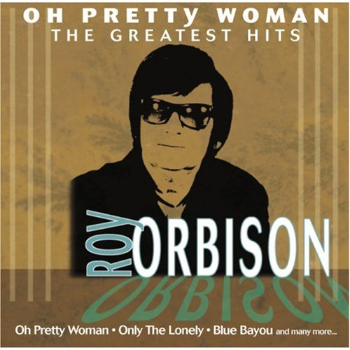 Roy Orbison - Oh, Pretty Woman - Zortam Music
