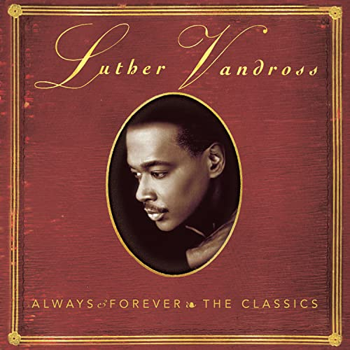Luther Vandross - Always & Forever: The Classics - Zortam Music