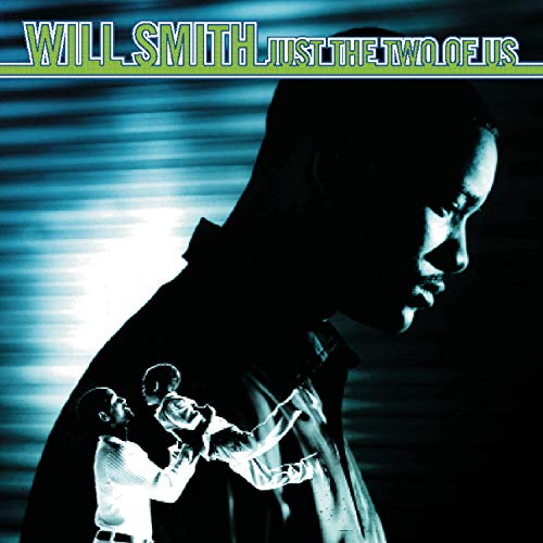 Will Smith - Just The Two Of Us (5 Mixes) - Zortam Music