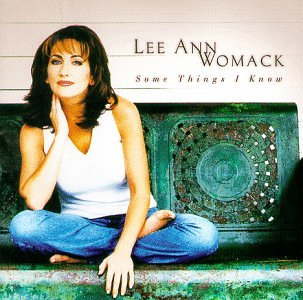 Lee Ann Womack - Some Things I Know - Zortam Music