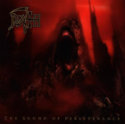 Death - The Sound of Perseverance - Zortam Music
