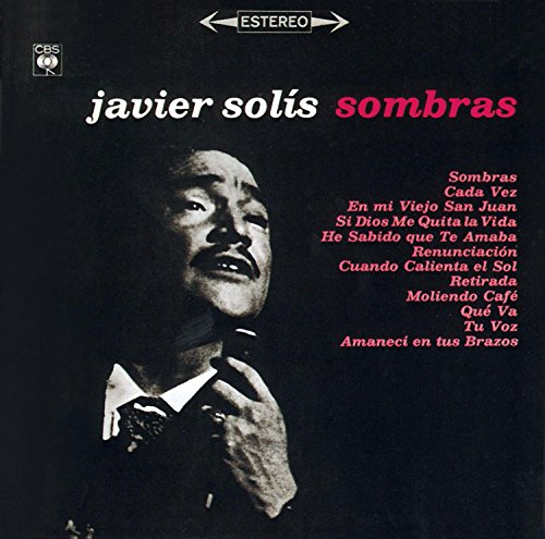 Javier Solis - Sombras - Zortam Music