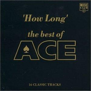 Ace - How Long - Zortam Music
