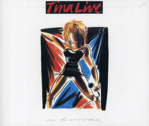 Tina Turner - Tina live in Europe (CD1) - Zortam Music