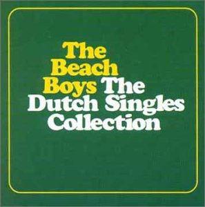 The Beach Boys - Dutch Singles Collection - Zortam Music