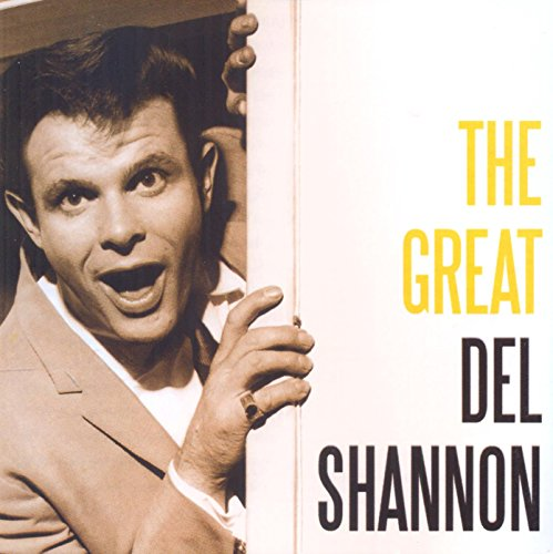 DEL SHANNON - The Great Del Shannon - Zortam Music