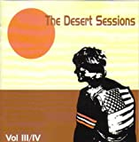 Desert Sessions, Vols. 3 & 4