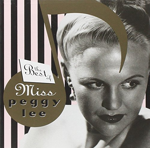 Peggy Lee - Best of Miss Peggy Lee, The - Zortam Music