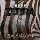 album art to The Best of Zebra: In Black and White