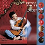 PETER WHITE Perfect Moment album cover