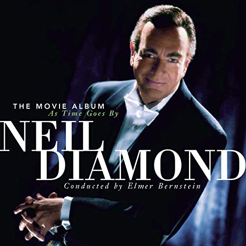 Neil Diamond - The Movie Album: As Time Goes - Zortam Music