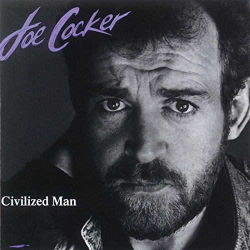 Joe Cocker - Civilized Man - Zortam Music