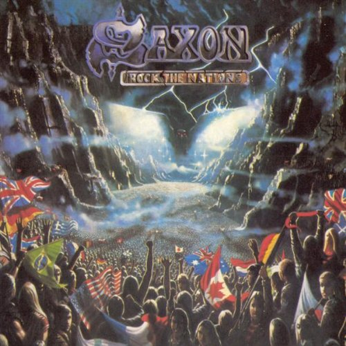 Saxon - Rock The Nations Lyrics - Zortam Music