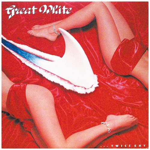Great White - ...Twice Shy - Zortam Music