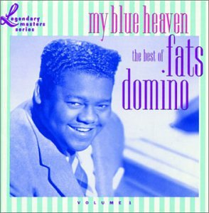 Fats Domino - My Blue Heaven - The Best Of Fats Domino - Zortam Music
