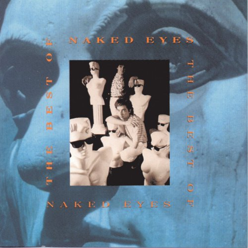 Naked Eyes - The Greatest Hits Of The 80