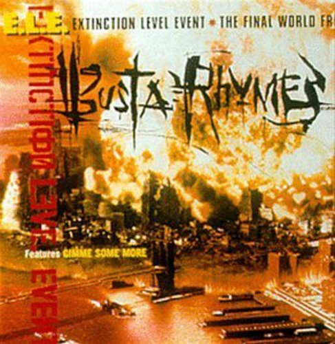 Busta Rhymes - E.L.E. (Extinction Level Event): The Final World Front - Zortam Music