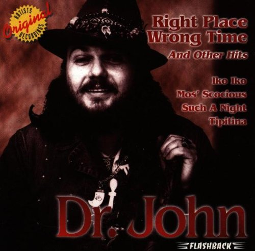 Dr. John - Right Place Wrong Time - Zortam Music