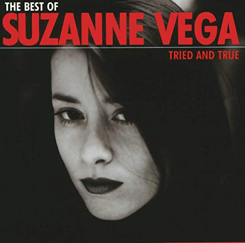 Suzanne Vega - Best of Suzanne Vega: Tried and True - Zortam Music