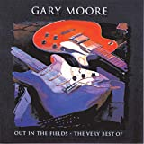 album art to Out in the Fields: The Very Best of Gary Moore