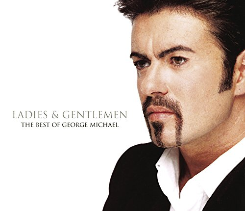 George Michael - Ladies and Gentlemen: The Best of George Michael - Zortam Music