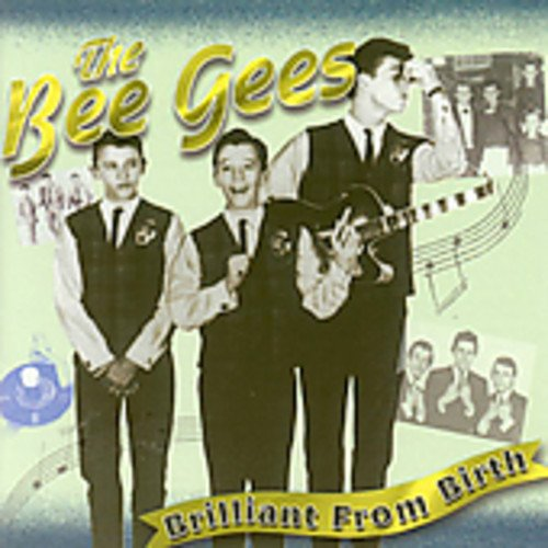 The Bee Gees - Brilliant From Birth - Zortam Music