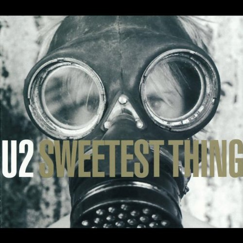 U2 - Sweetest THing (Promo) - Zortam Music