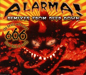 666 - Alarma! (Deep Down Remixes) - Zortam Music