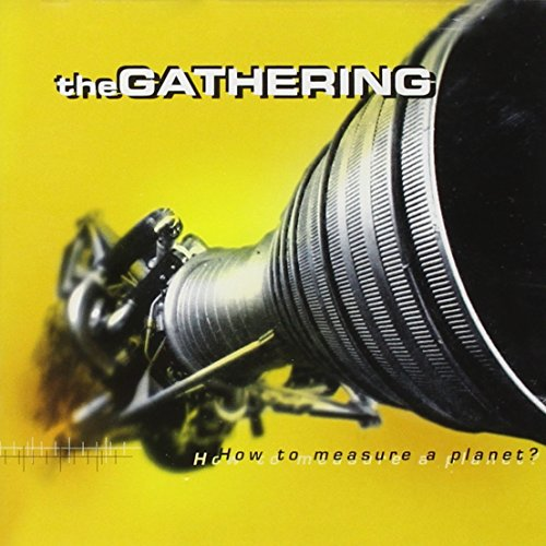 The Gathering - How To Measure A Planet? (Disc 1) - Zortam Music