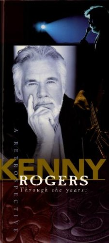 KENNY ROGERS - Through the Years: A Retrospective (disc 2) - Zortam Music