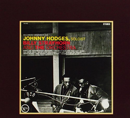 Johnny Hodges - With Billy Strayhorn And The Orchestra - Zortam Music