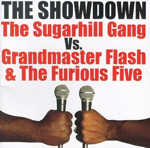 Grandmaster Flash - The Showdown: The Sugarhill Gang Vs. Grandmaster Flash & The Furious Five - Zortam Music